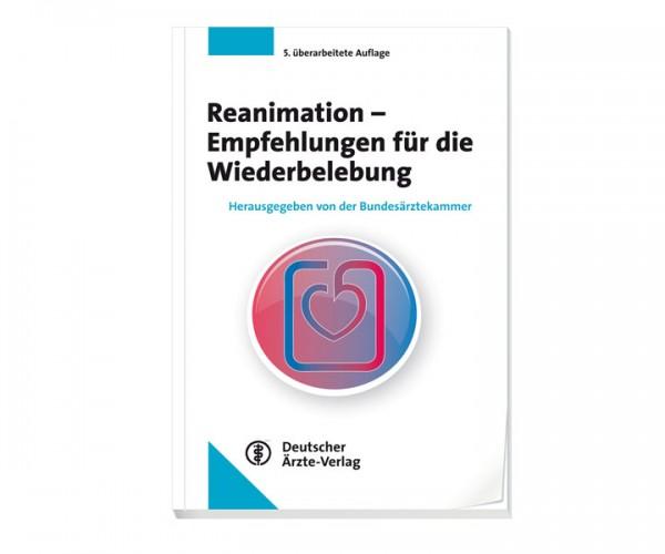 Reanimation - Empfehlungen für die Wiederbelebung