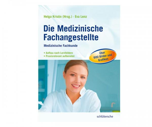 Die medizinische Fachangestellte – Medizinische Fachkunde